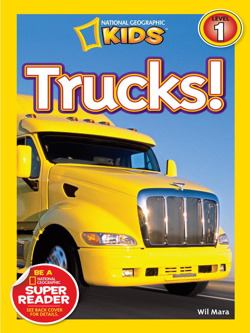 Title details for National Geographic Readers: Trucks by Wil Mara - Available