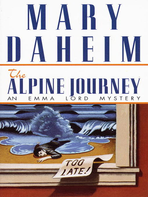 Title details for The Alpine Journey by Mary Daheim - Available