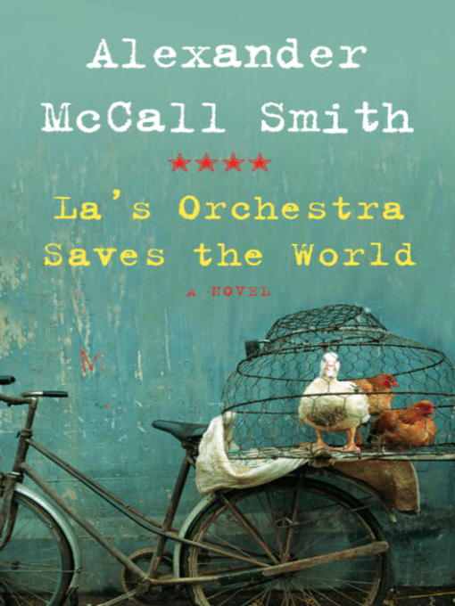 Title details for La's Orchestra Saves the World by Alexander McCall Smith - Available