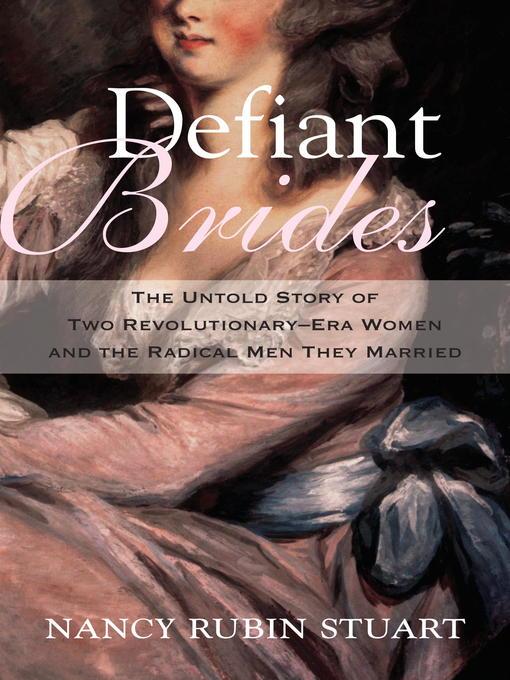 Title details for Defiant Brides by Nancy Rubin Stuart - Available
