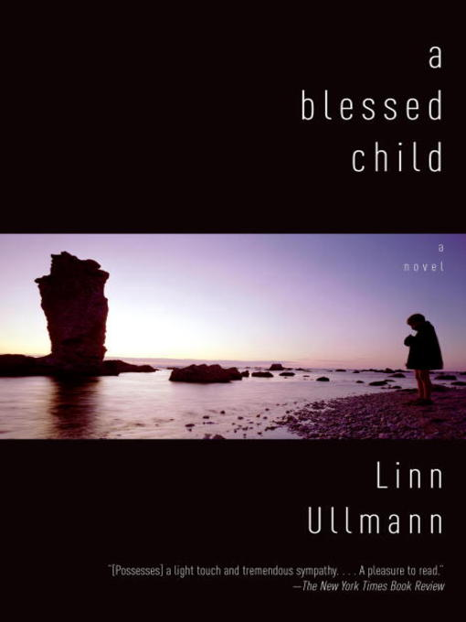 Title details for A Blessed Child by Linn Ullmann - Available