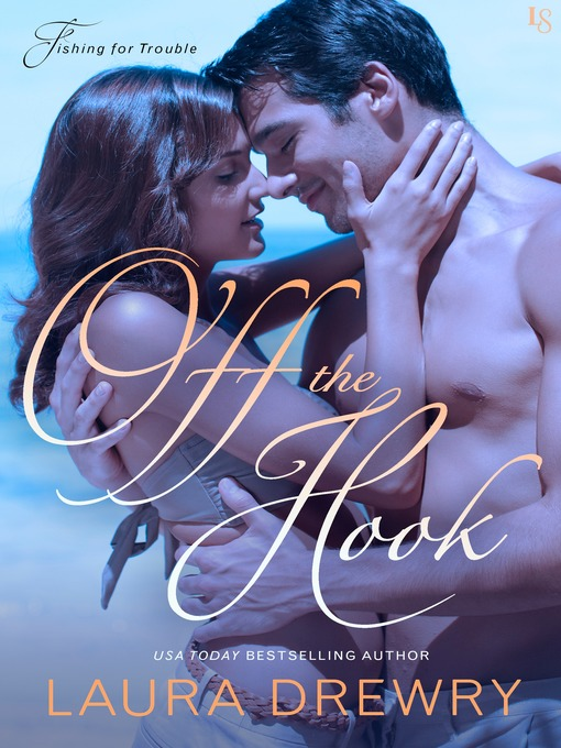 Title details for Off the Hook by Laura Drewry - Wait list
