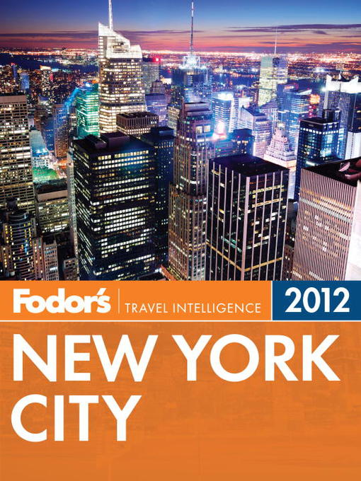 Title details for Fodor's New York City 2012 by Fodor's - Available