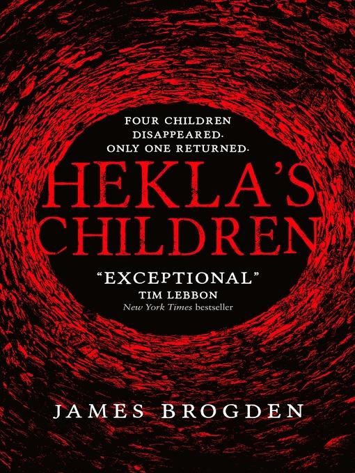 Title details for Hekla's Children by James Brogden - Available