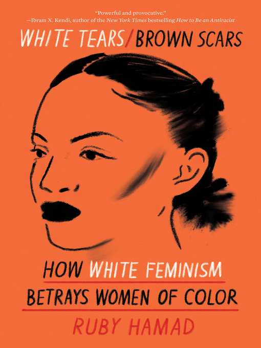 Title details for White Tears/Brown Scars by Ruby Hamad - Available
