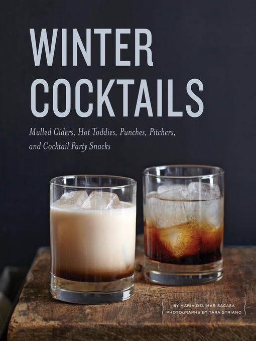 Title details for Winter Cocktails by Maria Del Mar Sacasa - Wait list