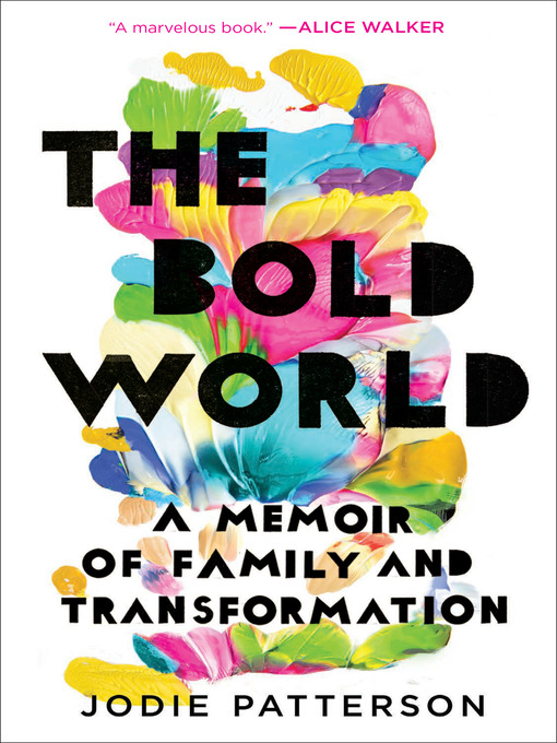 Title details for The Bold World by Jodie Patterson - Available
