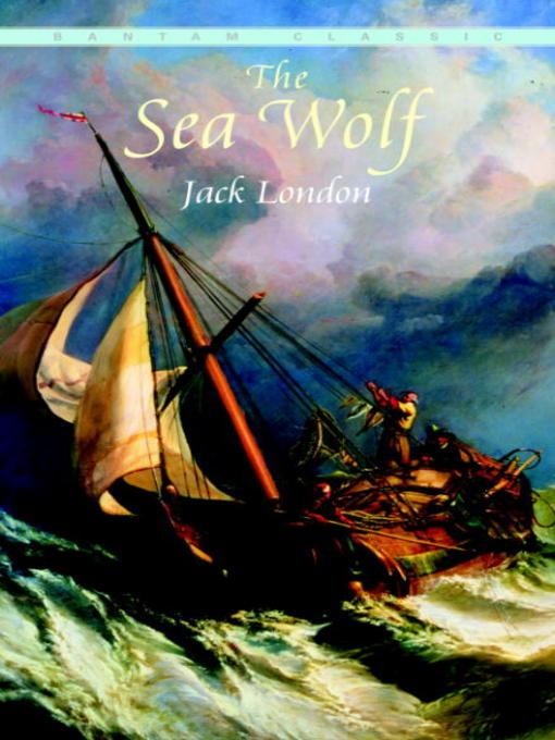 Title details for The Sea Wolf by Jack London - Available