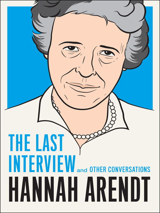 Title details for Hannah Arendt by Hannah Arendt - Available