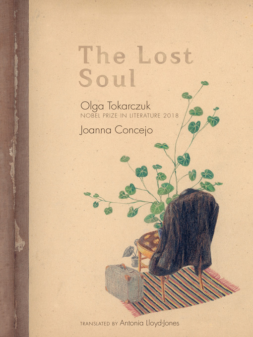 Title details for The Lost Soul by Olga Tokarczuk - Available