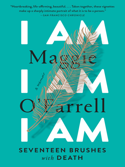 Title details for I Am, I Am, I Am by Maggie O'Farrell - Wait list
