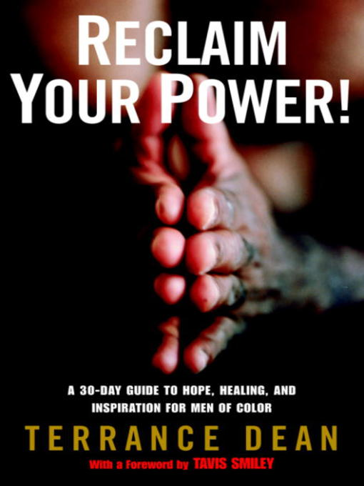 Title details for Reclaim Your Power! by Terrance Dean - Available