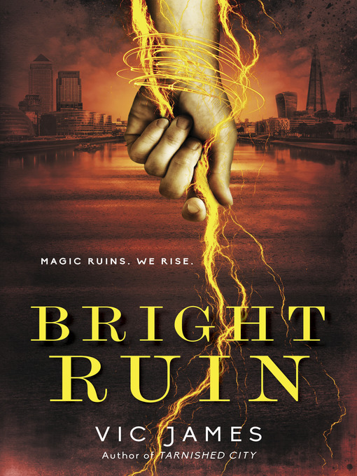 Title details for Bright Ruin by Vic James - Available