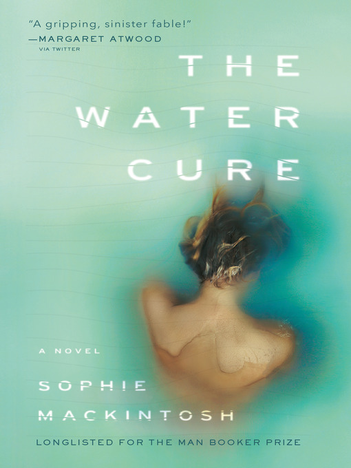 Title details for The Water Cure by Sophie Mackintosh - Available