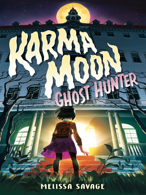 Title details for Karma Moon—Ghost Hunter by Melissa Savage - Wait list