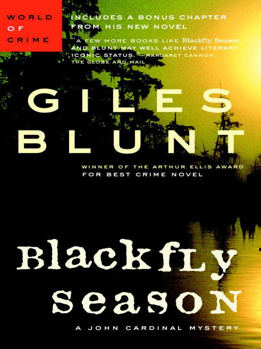Title details for Black Fly Season by Giles Blunt - Available