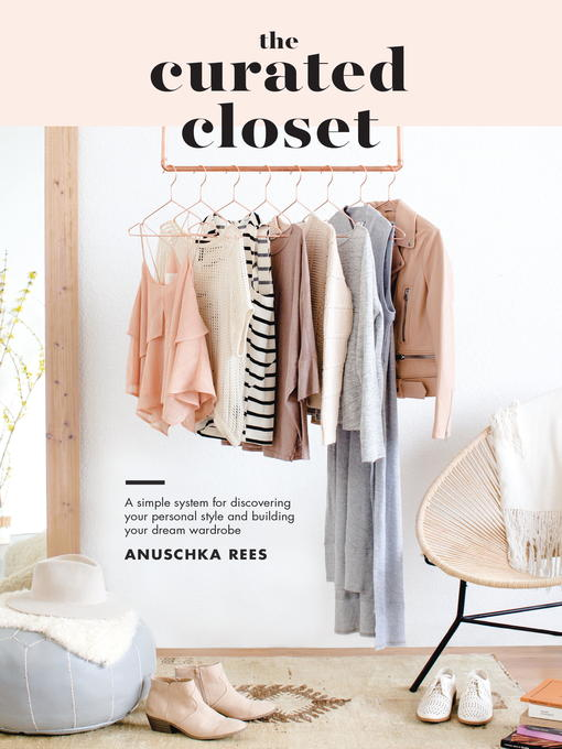 Title details for The Curated Closet by Anuschka Rees - Wait list