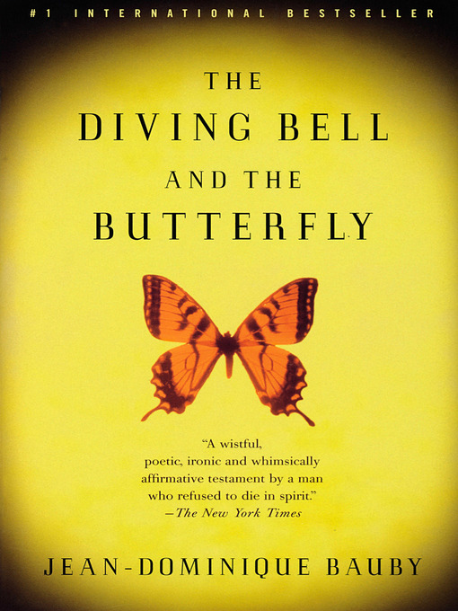 Title details for The Diving Bell and the Butterfly by Jean-Dominique Bauby - Available