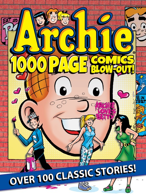 Title details for Archie 1000 Page Comics BLOW-OUT! by Archie Superstars - Wait list