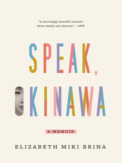 Title details for Speak, Okinawa by Elizabeth Miki Brina - Available