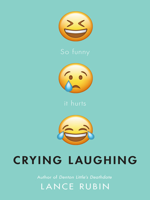 Title details for Crying Laughing by Lance Rubin - Available