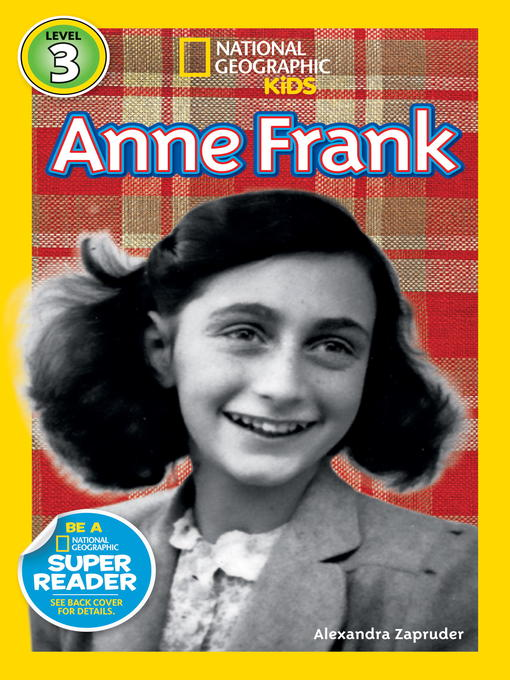 Title details for National Geographic Readers: Anne Frank by Alexandra Zapruder - Wait list