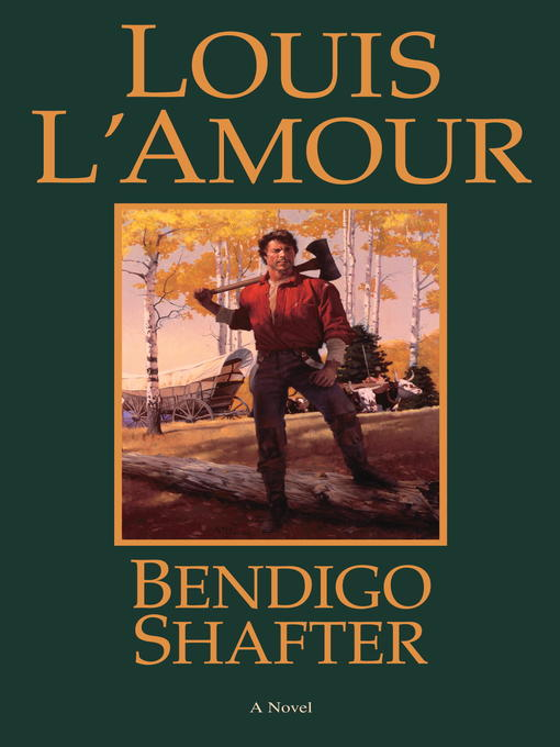 Title details for Bendigo Shafter by Louis L'Amour - Available