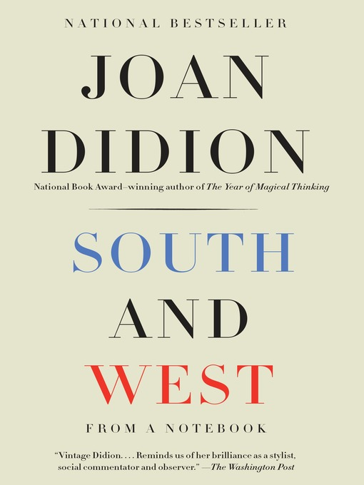 Title details for South and West by Joan Didion - Available