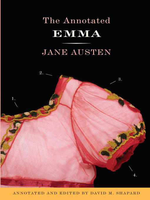 Title details for The Annotated Emma by Jane Austen - Available