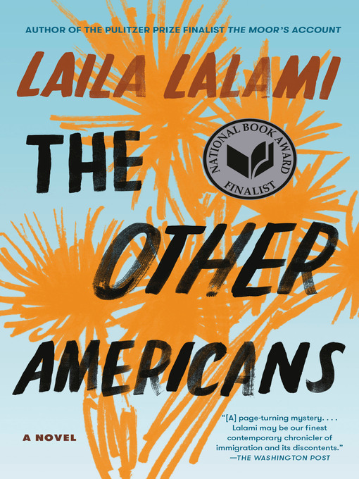 Title details for The Other Americans by Laila Lalami - Available