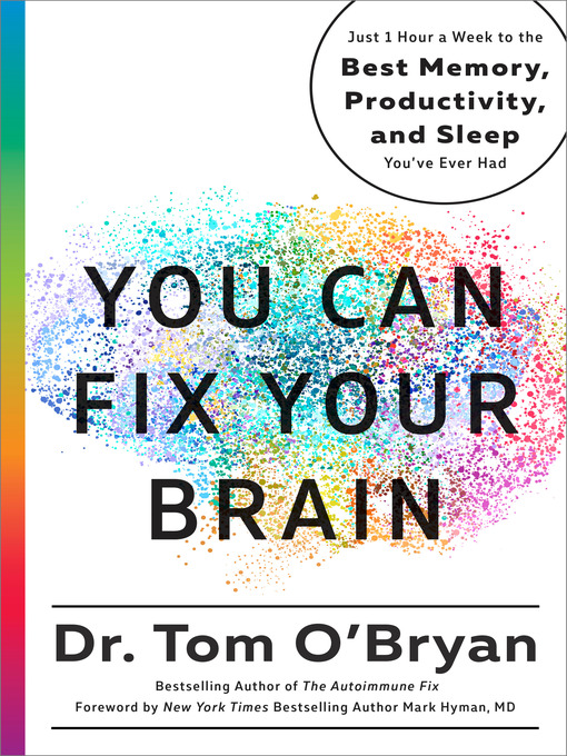 Title details for You Can Fix Your Brain by Tom O'Bryan - Available