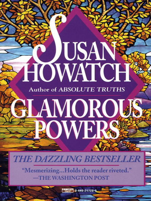Title details for Glamorous Powers by Susan Howatch - Wait list