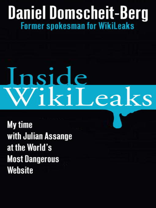 Title details for Inside WikiLeaks by Daniel Domscheit-Berg - Wait list