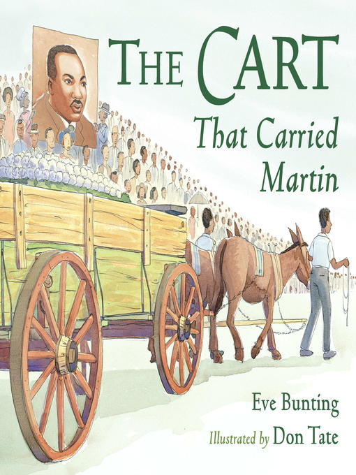 Title details for The Cart That Carried Martin by Eve Bunting - Available