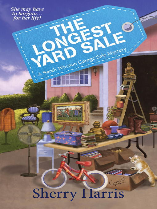 Title details for The Longest Yard Sale by Sherry Harris - Available
