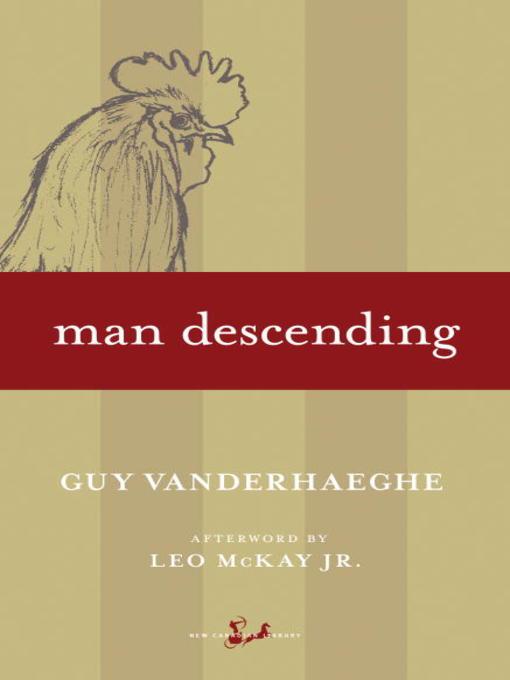 Title details for Man Descending by Guy Vanderhaeghe - Available