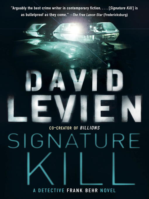 Title details for Signature Kill by David Levien - Available