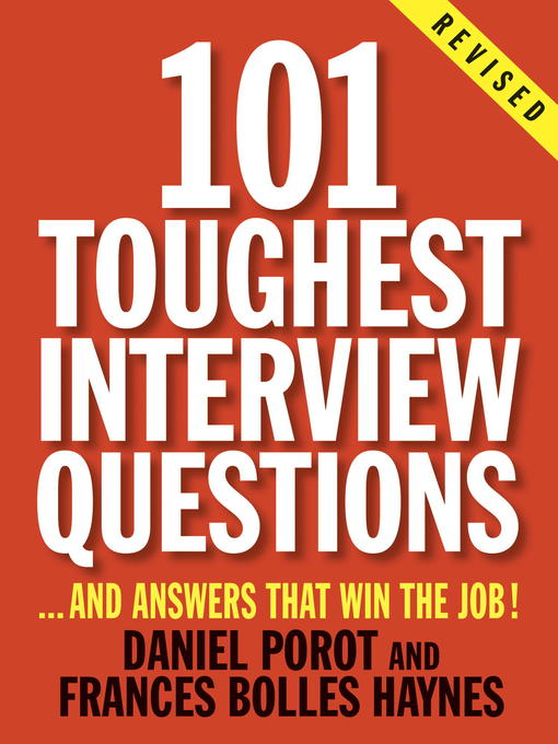 Title details for 101 Toughest Interview Questions by Daniel Porot - Available