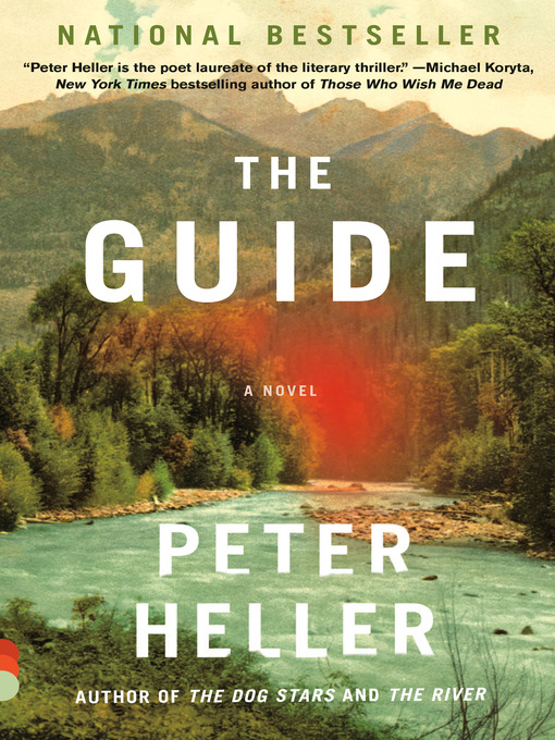 Title details for The Guide by Peter Heller - Available