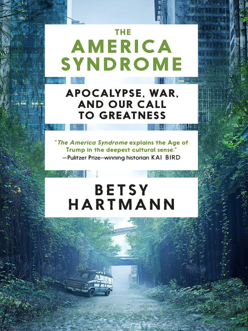 Title details for The America Syndrome by Betsy Hartmann - Available