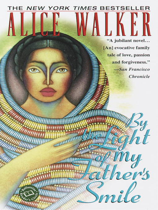 Title details for By the Light of My Father's Smile by Alice Walker - Available
