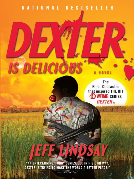 Title details for Dexter Is Delicious by Jeff Lindsay - Available