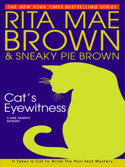 Title details for Cat's Eyewitness by Rita Mae Brown - Available