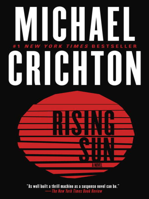 Title details for Rising Sun by Michael Crichton - Available