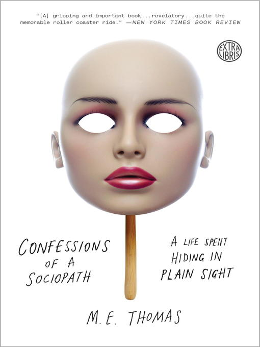 Title details for Confessions of a Sociopath by M.E. Thomas - Available