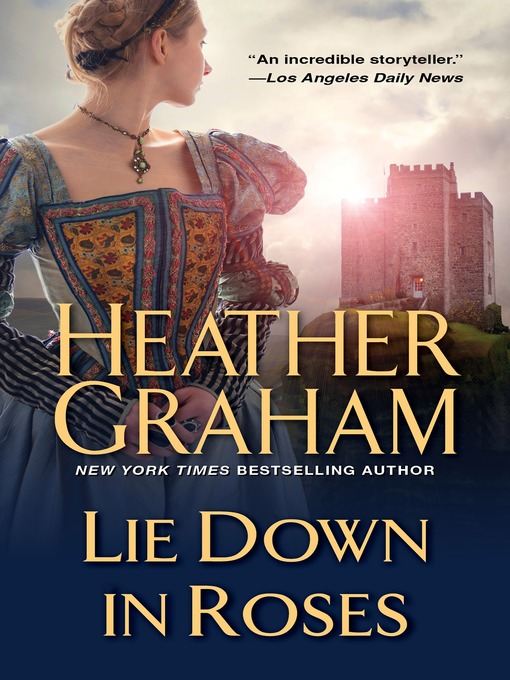 Title details for Lie Down in Roses by Heather Graham - Wait list