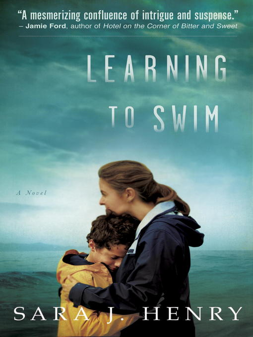 Title details for Learning to Swim by Sara J. Henry - Available