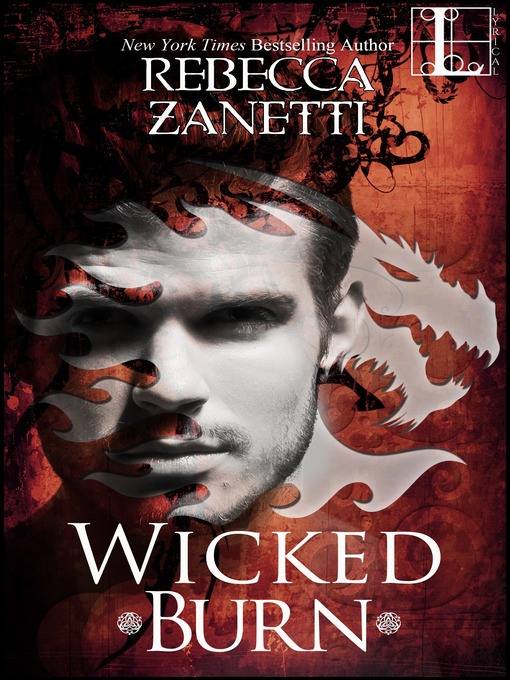 Title details for Wicked Burn by Rebecca Zanetti - Wait list