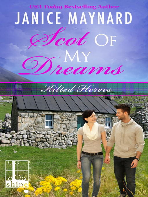Title details for Scot of My Dreams by Janice Maynard - Wait list