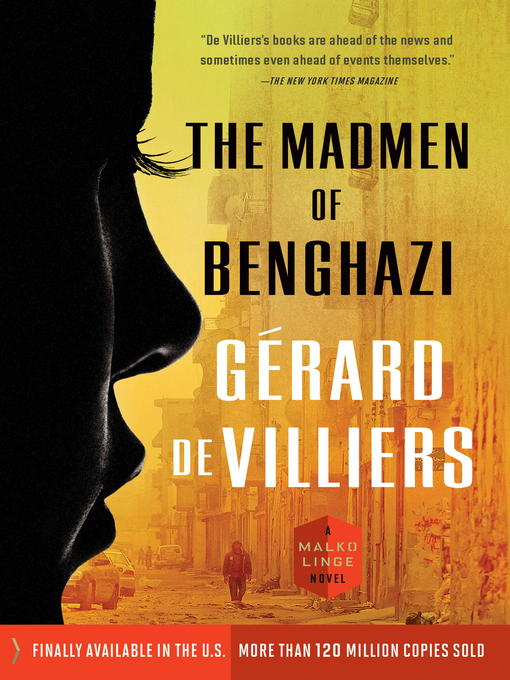 Title details for The Madmen of Benghazi by Gérard de Villiers - Available